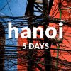 5 days in Hanoi