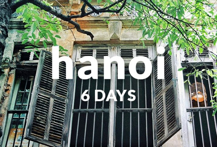 6 days in hanoi