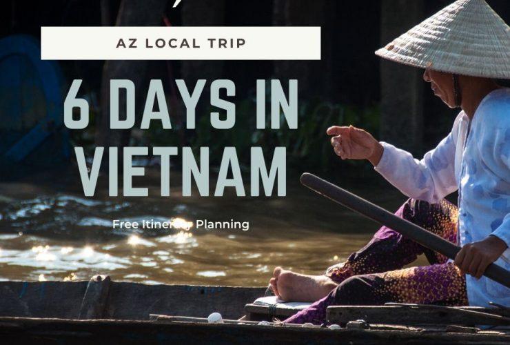 6 days in vietnam
