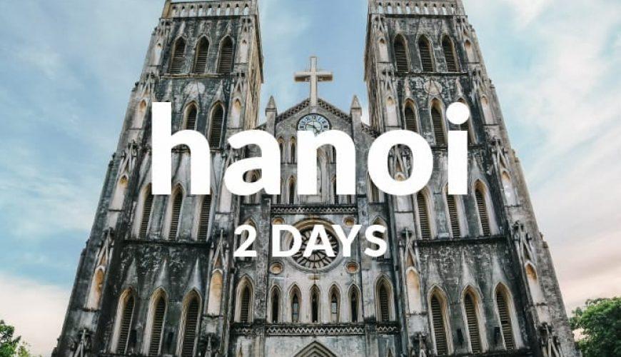 Hanoi 2 days itineray