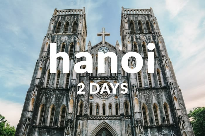 Hanoi 2 days itineray