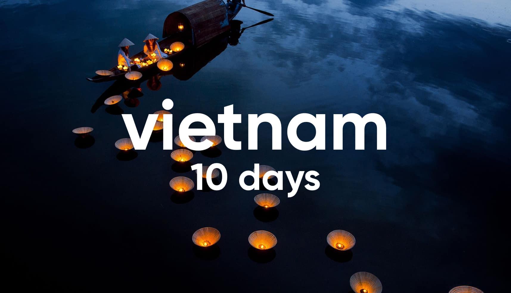 Vietnam 10 days