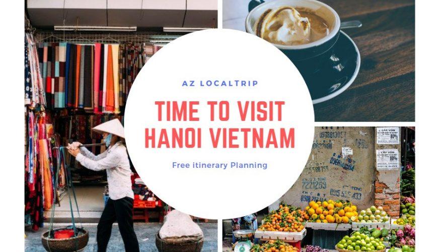 time visit hanoi